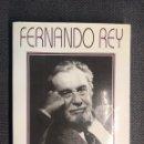 Libros de segunda mano: FERNANDO REY. BIOGRAFÍA Y PELÍCULAS DE FERNANDO REY, POR PASCUAL CEBOLLADA (A.1992). Lote 159141932