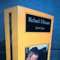 Libros de segunda mano: JAMES JOYCE. RICHARD ELLMANN. COMPACTOS ANAGRAMA 2002. . Lote 159218086