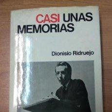 Libros de segunda mano: CASI UNAS MEMORIAS, DIONISIO RIDRUEJO, ED. PLANETA. Lote 159433530