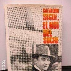 Libros de segunda mano: SALVADOR SEGUI, EL NOI DEL SUCRE. MANUEL CRUELLS.1974. ESCRITO EN CATALAN. Lote 189796637