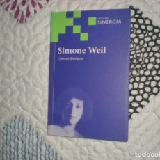 Libros de segunda mano: SIMONE WEIL;CARMEN IBARLUCEA;SINERGIA 2005. Lote 160174398