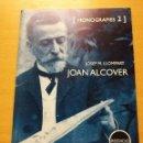 Libros de segunda mano: JOAN ALCOVER. LA HISTÒRIA D'UN HOME (JOSEP M. LLOMPART). Lote 160307406