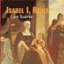 Libros de segunda mano: ISABEL I, REINA (1451-1504). Lote 160508934