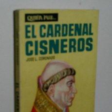 Libros de segunda mano: EL CARDENAL CISNEROS. CORONADO JOSÉ L. 1959. Lote 160655406