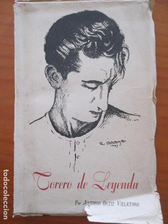 TORERO DE LEYENDA. MANOLETE. A. ORTIZ VILLATORO. 1947 (Libros de Segunda Mano - Biografías)