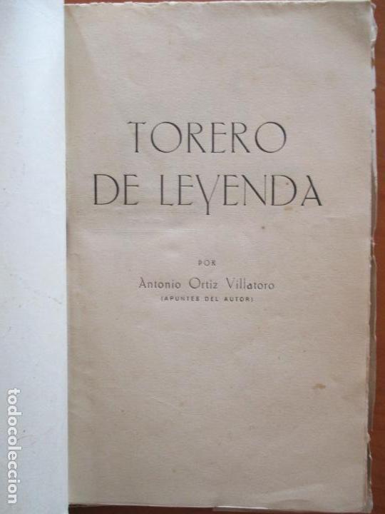 Libros de segunda mano: TORERO DE LEYENDA. MANOLETE. A. ORTIZ VILLATORO. 1947 - Foto 2 - 160665026