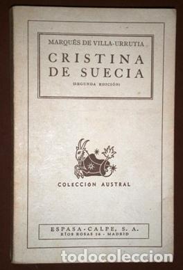 CRISTINA DE SUECIA POR MARQUÉS DE VILLA-URRUTIA DE ESPASA CALPE EN BUENOS AIRES 1941 2ª EDICIÓN (Libros de Segunda Mano - Biografías)