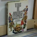 Libros de segunda mano: LMV - VIDAS DE HOMBRES ILUSTRES. ACHILLE CAMPANILE. Lote 160846618