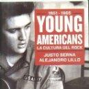Libros de segunda mano: 1951-1965.YOUNG AMERICANS.LA CULTURA DEL ROCK.JUSTO ALEJANDRO LILLO. A-MU-813. Lote 160848702