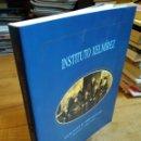 Libros de segunda mano: INSTITUTO XELMÍREZ. PASADO E PRESENTE... Lote 160850488