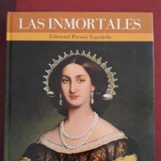 Libros de segunda mano: LAS INMORTALES. EDITORIAL PRENSA ESPAÑOLA. 100 MUJERES INMORTALES. VOLUMEN III. 1971.W. Lote 161076638