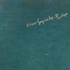 Libros de segunda mano: MATA HARI DE CESAR GONZALEZ RUANO (AHR). Lote 161238806
