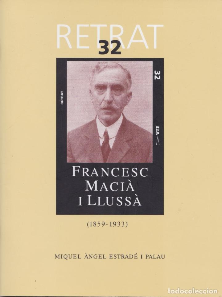 FRANCESC MACIÀ I LLUSSÀ (1859-1933) - MIQUEL ÀNGEL ESTRADÉ I PALAU (Libros de Segunda Mano - Biografías)