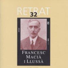 Libros de segunda mano: FRANCESC MACIÀ I LLUSSÀ (1859-1933) - MIQUEL ÀNGEL ESTRADÉ I PALAU. Lote 161346262
