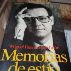 Libros de segunda mano: MEMORIAS DE ESTÍO - MIGUEL HERRERO DE MIÑÓN - TEMAS DE HOY. Lote 161525438