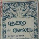 Libros de segunda mano: OLIVER CROMWELL - ILUSTRADO - ARTURO PATERSON - MONTANER Y SIMÓN ED.-AÑO 1901. Lote 162299342