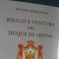 Libros de segunda mano: RIESGO Y VENTURA DEL DUQUE DE OSUNA, LETRAS MADRILEÑAS CONTEMPORANEAS, 2012, VISOR LIBROS. Lote 162600638
