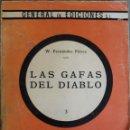 Libros de segunda mano: LAS GAFAS DEL DIABLO 1949. Lote 162950386