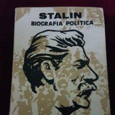 Libros de segunda mano: LIBRO STALIN EDIC VANGUARDIA OBRERA MADRID 1979. Lote 162970905