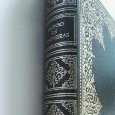 Libros de segunda mano: ALONSO DE CONTRERAS SU VIDA. Lote 163504126
