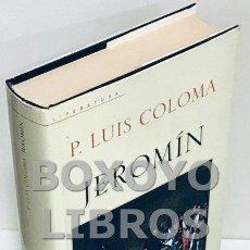 Libros de segunda mano: COLOMA, LUIS. JEROMÍN. ESTUDIOS HISTÓRICOS SOBRE EL SIGLO XVI. Lote 163739672
