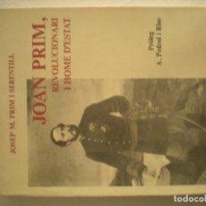 Libros de segunda mano: JOAN PRIM (FUNDACIÓ ROGER DE BELFORT) REUS (1988). Lote 163743842
