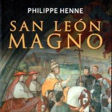 Libros de segunda mano: HENNE : SAN LEÓN MAGNO (PALABRA, 2015). Lote 163965798