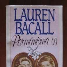 Libros de segunda mano: LAUREN BACALL. POR MI MISMA (1). SALVAT. Lote 164005558