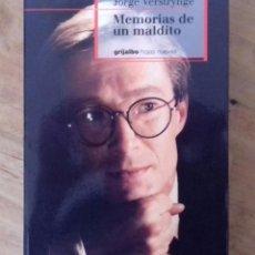 Libros de segunda mano: MEMORIAS DE UN MALDITO. JORGE VESTRYNGE. GRIJALBO 1999.. Lote 164592902