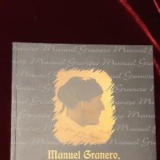 Libros de segunda mano: MANUEL GRANERO UNA LEYENDA - AA.VV. - MUSEO TAURINO DE VALENCIA 2002. Lote 164993548