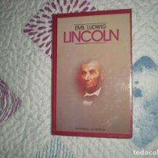 Libros de segunda mano: LINCOLN;EMIL LUDWIG;JUVENTUD 1987. Lote 165202982