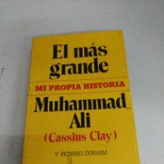 Libros de segunda mano: EL MÁS GRANDE - MUHAMMAD ALÍ. Lote 165317428