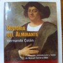 Libros de segunda mano: HISTORIA DEL ALMIRANTE. HERNANDO COLÓN. Lote 165334566