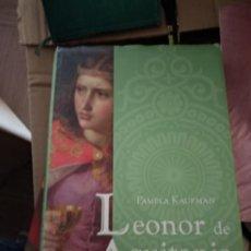 Second hand books - PAMELA KAUFMAN. LEONOR DE AQUITANIA. - 165445390