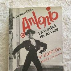 Livros em segunda mão: ANTONIO: LA VERDAD DE SU VIDA - P. FUENTES-GUÍO. Lote 164541538