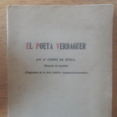 Libros de segunda mano: EL POETA VERDAGUER POR EL CONDE DE GÜELL, MARQUÉS DE COMILLAS / FRAGMENTO DE LA OBRA INÉDITA APUNTES. Lote 166138026