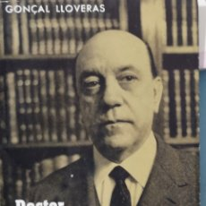 Libros de segunda mano: DOCTOR A. PEDRO PONS. GONÇAL LLOVERAS. ALCIDES, BCN, 1A ED. 1964. Lote 166220125