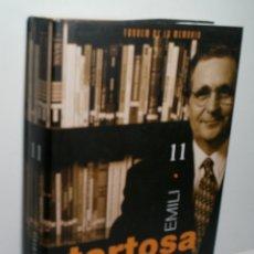 Libros de segunda mano: EMILI TORTOSA. CONVERSES AMB UN DIRECTIU COMPROMÉS. BELTRAN ADOLF. 2009. Lote 166408966