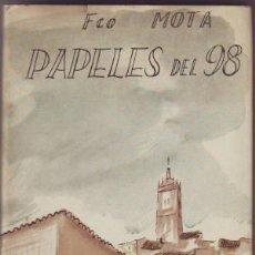 Libros de segunda mano: MOTA, FRANCISCO: PAPELES DEL 98. COLECCIÓN 'MÁS ALLÁ' Nº 92. PRIMERA EDICIÓN. Lote 166417062