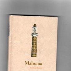 Libros de segunda mano: MAHOMA - HARTMUT BOBZIN- BIBLIOTECA ABC PROTAGONISTA DE LA HISTORIA ,SEGUNDA MANO. Lote 50657644