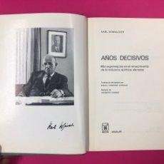 Libros de segunda mano: AÑOS DECISIVOS - KARL WINNAKER. Lote 166442976