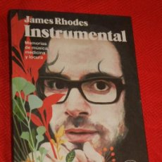 Libros de segunda mano: INSTRUMENTAL , DE JAMES RHODES - 2016. Lote 166526690