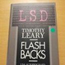 Libros de segunda mano: TIMOTHY LEARY. FLASHBACKS. HISTORIA PERSONAL Y CULTURAL DE UNA ÉPOCA. UNA AUTOBIOGRAFÍA. Lote 166677946