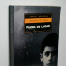 Libros de segunda mano: FUERA DE LUGAR. SAID EDWARD W. 2003. Lote 166691742