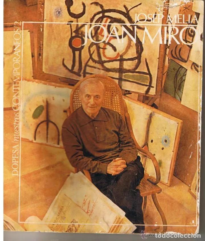 NUESTROS CONTEMPORÁNEOS 2. JOAN MIRÓ (JOSEP MELIA) DOPESA, 1971 DOPESA, BARCELONA, 1971. (Libros de Segunda Mano - Biografías)
