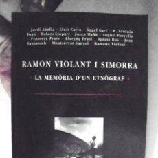 Libros de segunda mano: RAMON VIOLANT I SIMORRA, LA MEMÒRIA D'UN ETNÒGRAF JORDI ABELLA I ALTRES 1996 GARSINEU ETNOGRAFIA. Lote 166877716
