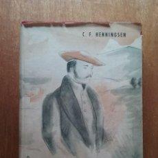 Libros de segunda mano: ZUMALACARREGUI, CAMPAÑA DE DOCE MESES EN NAVARRA, C F HENNINGSEN, EDITORIAL ESPAÑOLA, 1939. Lote 166916728