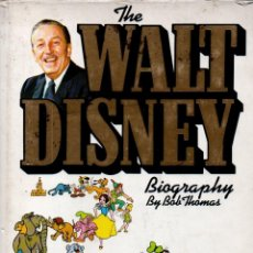 Libros de segunda mano: BOB THOMAS : THE WALT DISNEY BIOGRAPHY (NEW ENGLISH LIBRARY, 1977) PRIMERA EDICIÓN. Lote 166948280