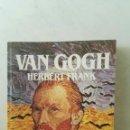 Libros de segunda mano: VAN GOGH BIOGRAFÍA. Lote 167056406