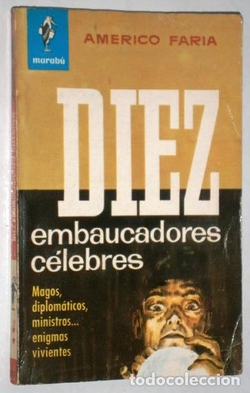 DIEZ EMBAUCADORES CÉLEBRES POR AMÉRICO FARÍA DE ED. BRUGUERA EN BARCELONA 1964 1ª EDICIÓN (Libros de Segunda Mano - Biografías)